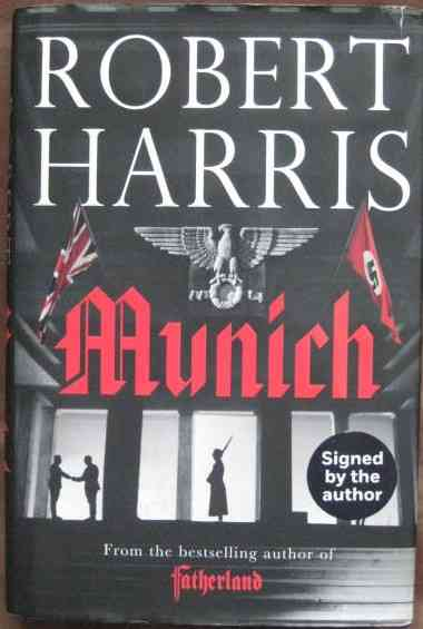 Robert Harris MUNICH First Edition Signed