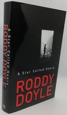 Roddy Doyle A STAR CALLED HENRY First Edition Signed