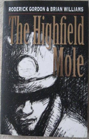 Roderick Gordon Brian Williams THE HIGHFIELD MOLE Double Signed First Edition Paperback With Extras