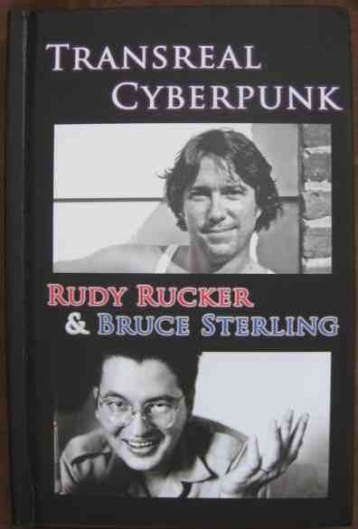 Rudy Rucker Bruce Sterling TRANSREAL CYBERPUNK Double Signed Limited Edition