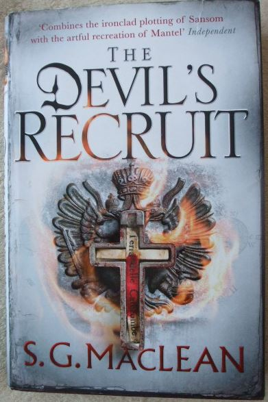 S G MacLean THE DEVIL'S RECRUIT First Edition Signed