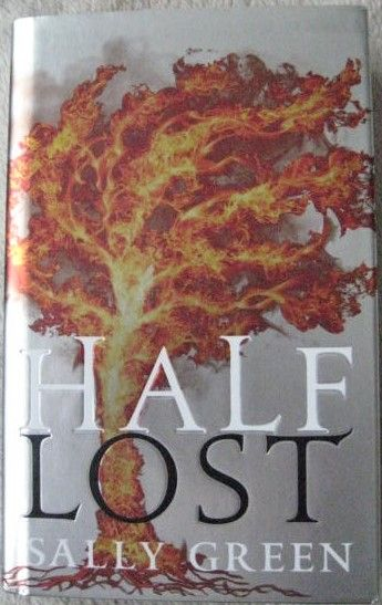 Sally Green HALF LOST First Edition Signed