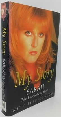 Sarah The Duchess of York MY STORY First Edition Signed