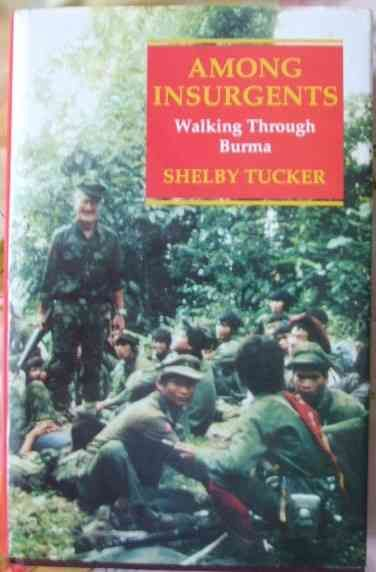 Shelby Tucker AMONG INSURGENTS First Edition Signed