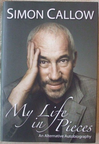 Simon Callow MY LIFE IN PIECES First Edition Signed