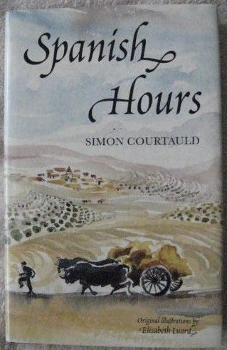 Simon Courtauld SPANISH HOURS First Edition Signed