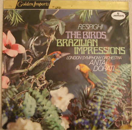 SRI 75023 Respighi THE BIRDS BRAZILIAN IMPRESSIONS Vinyl LP