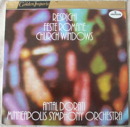 SRI 75113 RESPIGHI FESTE ROMANE CHURCH WINDOWS Vinyl LP Dorati