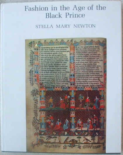 Stella Mary Newton FASHION IN THE AGE OF THE BLACK PRINCE First Edition Signed
