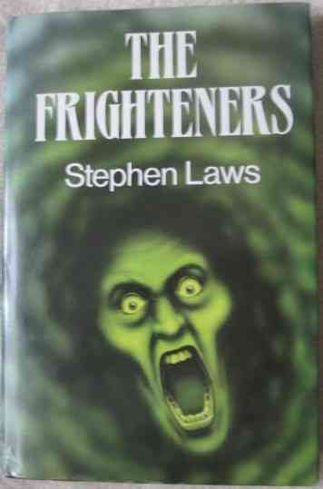 Stephen Laws THE FRIGHTENERS First Edition Signed
