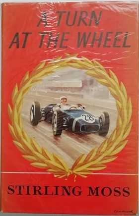 Stirling Moss A TURN AT THE WHEEL First Edition Signed