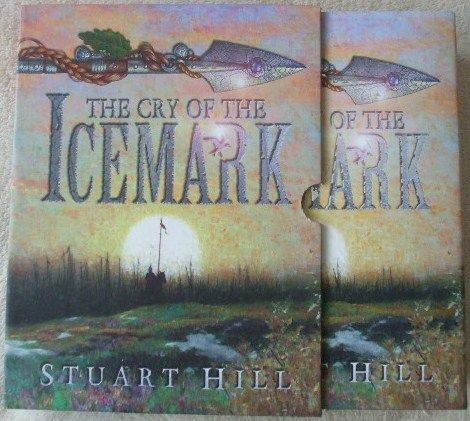 Stuart Hill THE CRY OF THE ICEMARK Signed Limited Edition