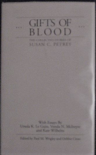 Susan Petrey GIFTS OF BLOOD Signed Limited Edition Ursula K Le Guin