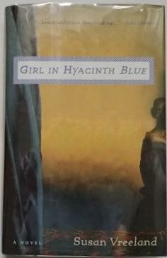 Susan Vreeland GIRL IN HYACINTH BLUE First Edition Signed