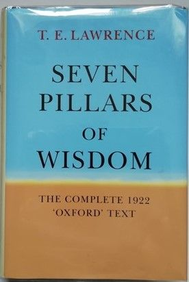 T E Lawrence SEVEN PILLARS OF WISDOM Hardback Complete 1922 Oxford Text 2004