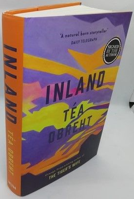 Tea Obreht INLAND First Edition Signed
