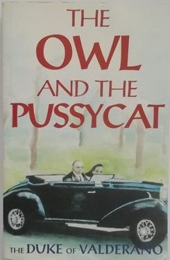 The Duke of Valderano THE OWL AND THE PUSSYCAT Signed Limited Edition Paperback