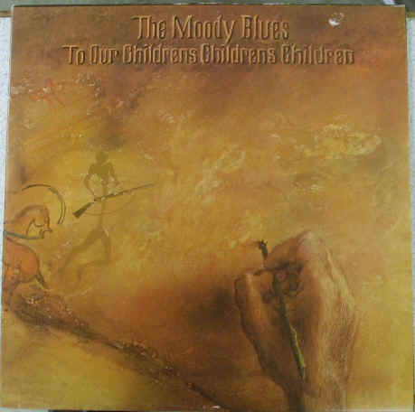 The Moody Blues TO OUR CHILDRENS CHILDRENS CHILDREN Vinyl LP