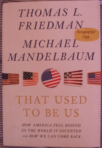 Thomas Friedman Michael Mandelbaum THAT USED TO BE US First Edition Signed
