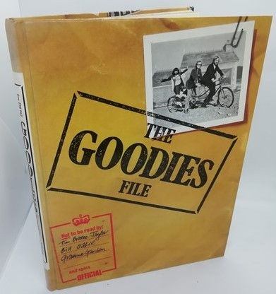 Tim Brooke-Taylor Bill Oddie Graeme Garden THE GOODIES FILE First Edition Triple Signed