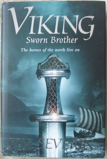 Tim Severin VIKING SWORN BROTHER First Edition Signed