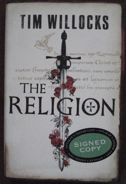 Tim Willocks THE RELIGION Signed First Edition
