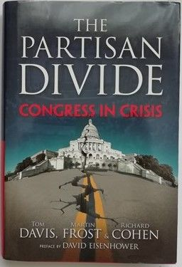 Tom Davis Martin Frost THE PARTISAN DIVIDE First Edition Signed