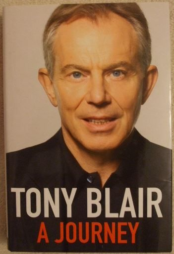Tony Blair A JOURNEY Signed Hardback