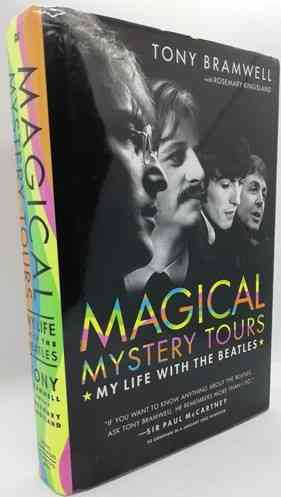 Tony Bramwell MAGICAL MYSTERY TOURS First Edition Signed