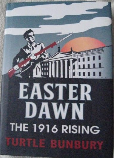 Turtle Bunbury EASTER DAWN First Edition Signed