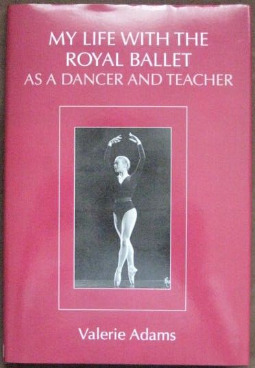 Valerie Adams MY LIFE WITH THE ROYAL BALLET First Edition Signed