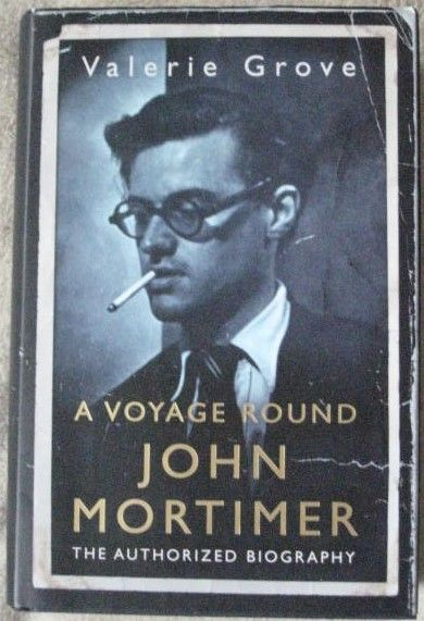 Valerie Grove A VOYAGE ROUND JOHN MORTIMER First Edition Double Signed