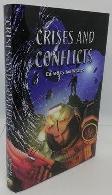 Various Authors CRISES AND CONFLICTS Multi Signed Limited Edition