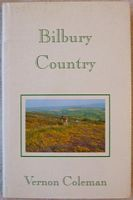 Vernon Coleman BILBURY COUNTRY First Edition Signed
