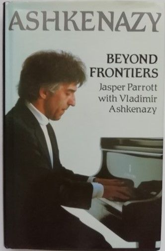 Vladimir Ashkenazy BEYOND FRONTIERS First Edition Signed
