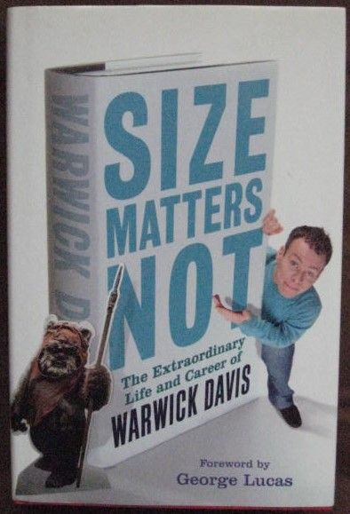 Warwick Davis SIZE MATTERS NOT First Edition Signed