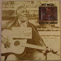 Wet Willie KEEP ON SMILIN' Vinyl LP