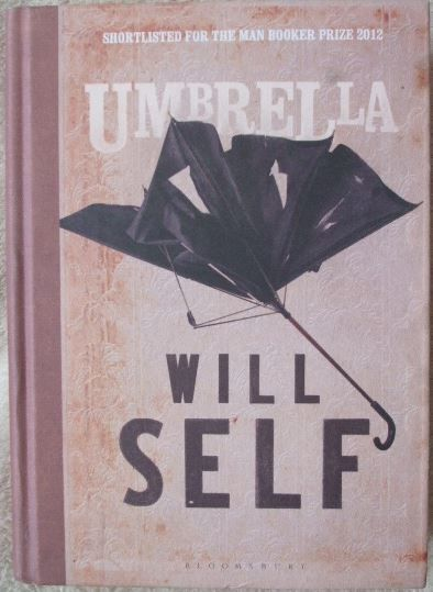 Will Self UMBRELLA Signed Hardback