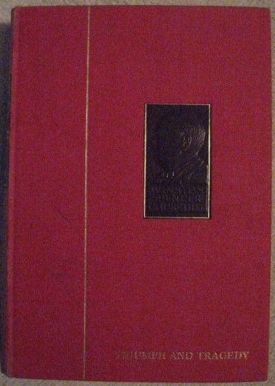 Winston Churchill THE SECOND WORLD WAR VOLUME 6 TRIUMPH AND TRAGEDY Chartwell Edition