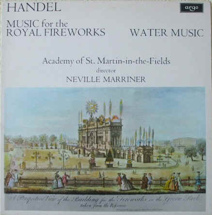 ZRG 697 Handel MUSIC FOR THE ROYAL FIREWORKS & WATER MUSIC